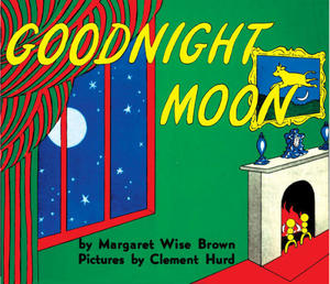 Toddler book list - Goodnight Moon by Margaret Wise Brown