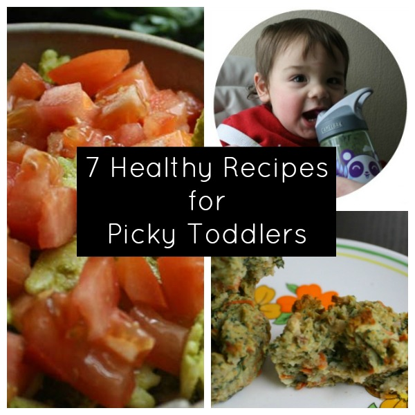 7 healthy recipes for picky toddlers