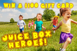 Hey, Mom!  You're a Juice Box Hero!  Register to win a $100 Gift Card!